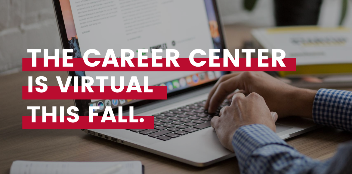 The Career Center is offering virtual services and resources this fall