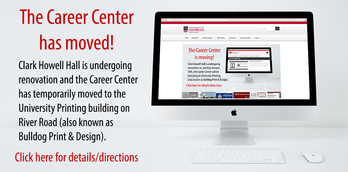 The Career Center has temporarily moved to the Bulldog Print and Design building on River Road